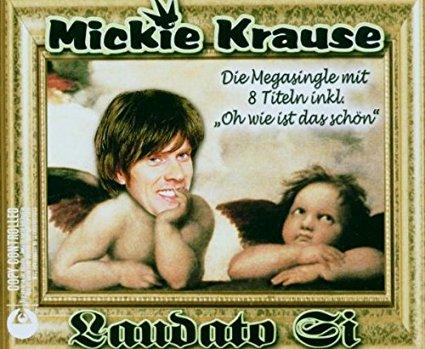 Mickie Krause-Laudatio Si