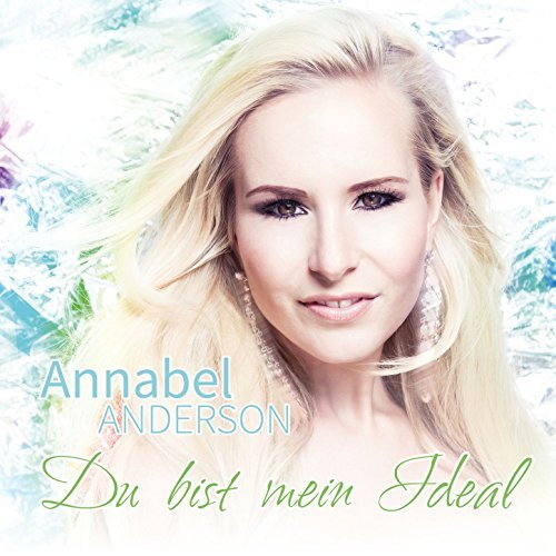 Annabel Anderson-Du bist mein Ideal