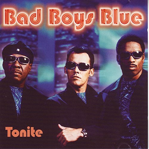 Bad Boys Blue-Tonite
