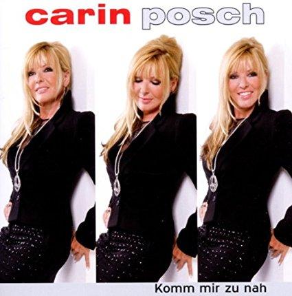 Carin Posch-Komm mir zu nah