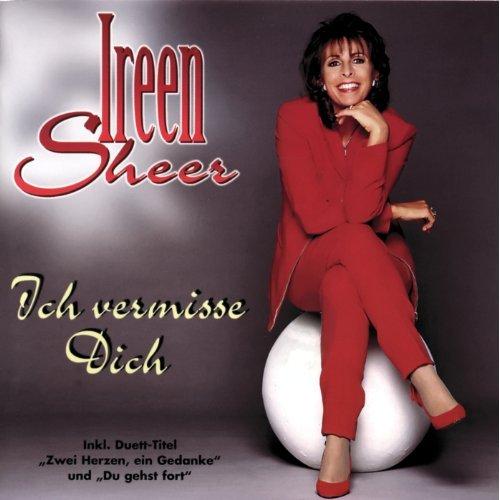 Ireen Sheer-Ich vermisse Dich