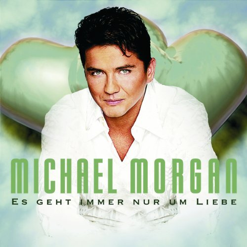 Michael Morgan-Es geht immer nur um Liebe