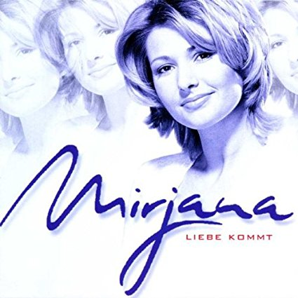 Mirjana-Liebe Kommt