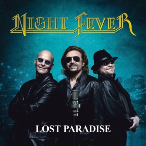 Night Fever-Lost Paradise
